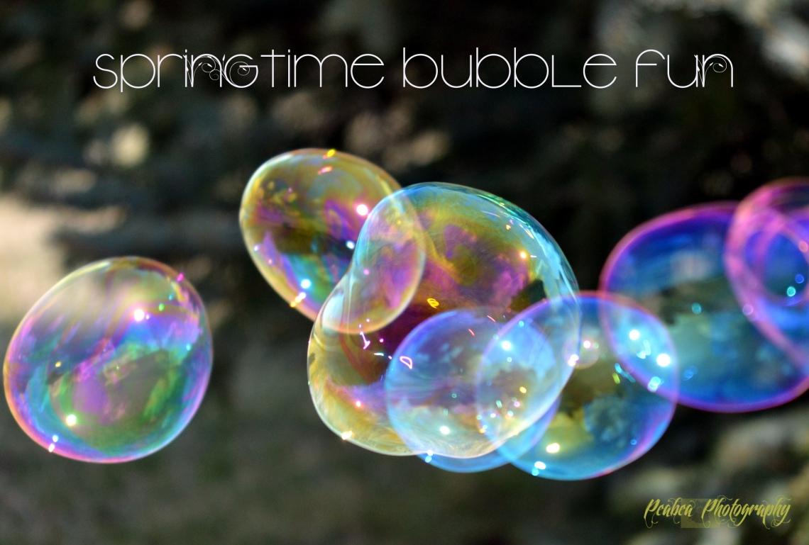 Springtime Bubble Fun